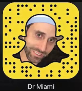 Dr Miami Snapchat Account